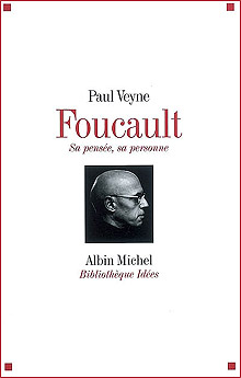 Foucault - sa pensée, sa personne, Paul Veyne